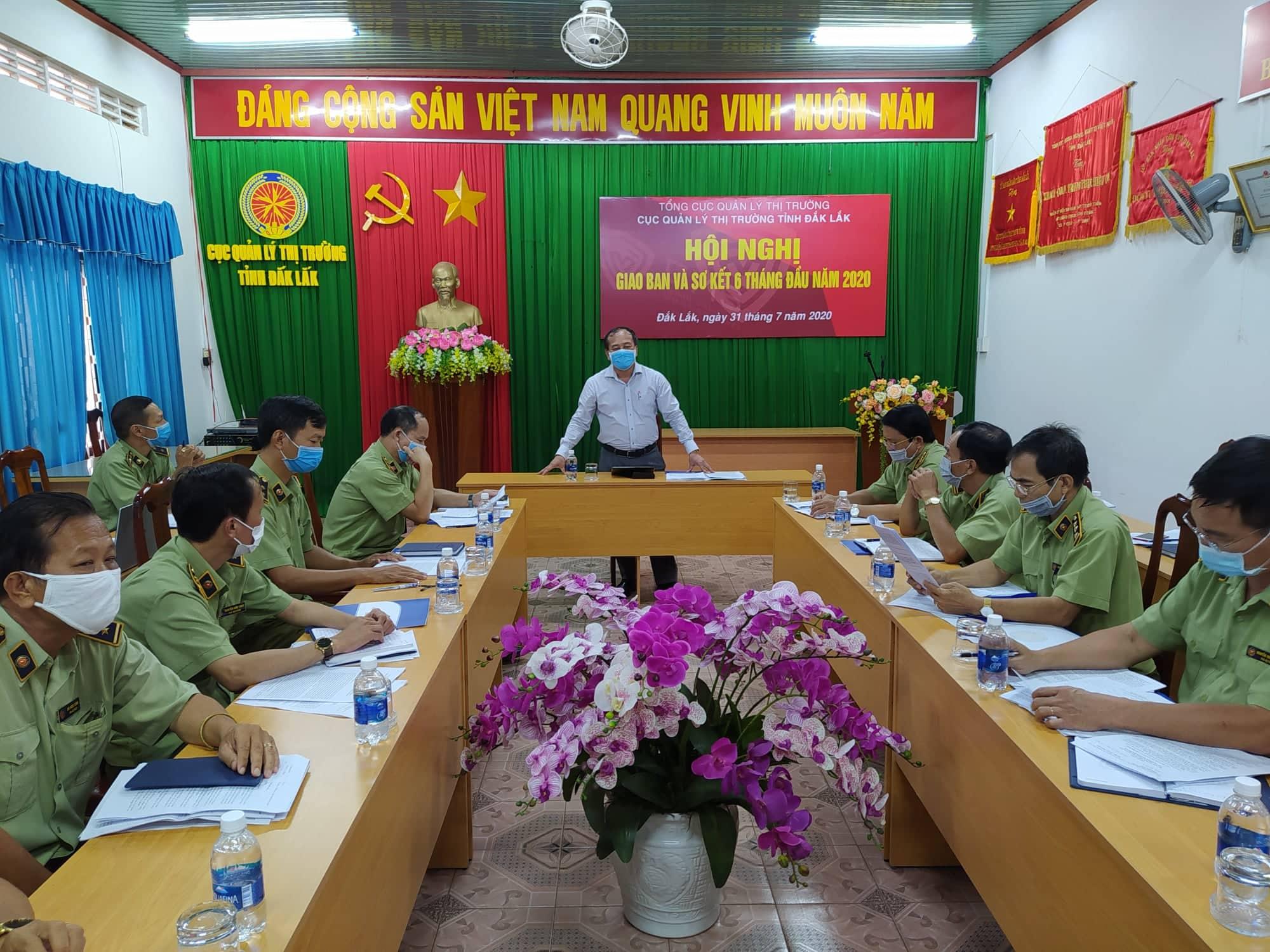 Cục quản lý thị trường tỉnh Đắk Lắk tổ chức Hội nghị sơ kết công tác Quản lý thị trường 07 tháng đầu năm 2020 và giao ban